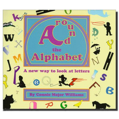 Around the Alphabet: A New Way to Look at Letters Book