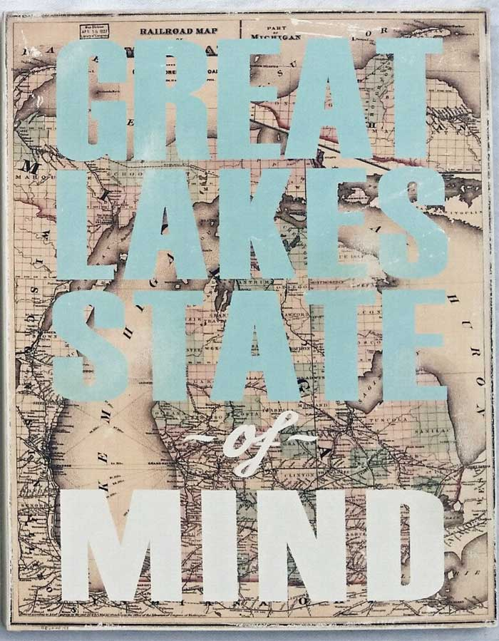 Right Great Lake State of Mind Word Art Sign