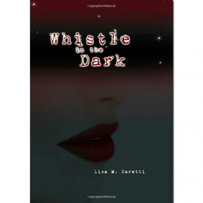 Whistle In The Dark Book