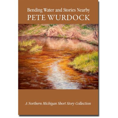 Bending Water and Stories Nearby Book