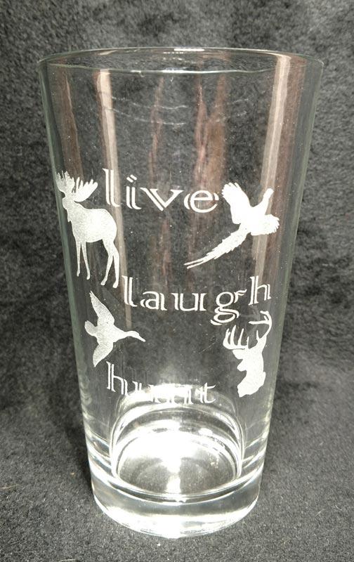 Engraved Pint Glass Live Laugh Hunt